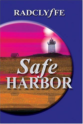 Great series Safe Harbor (Provincetown Tales #1) by Radclyffe