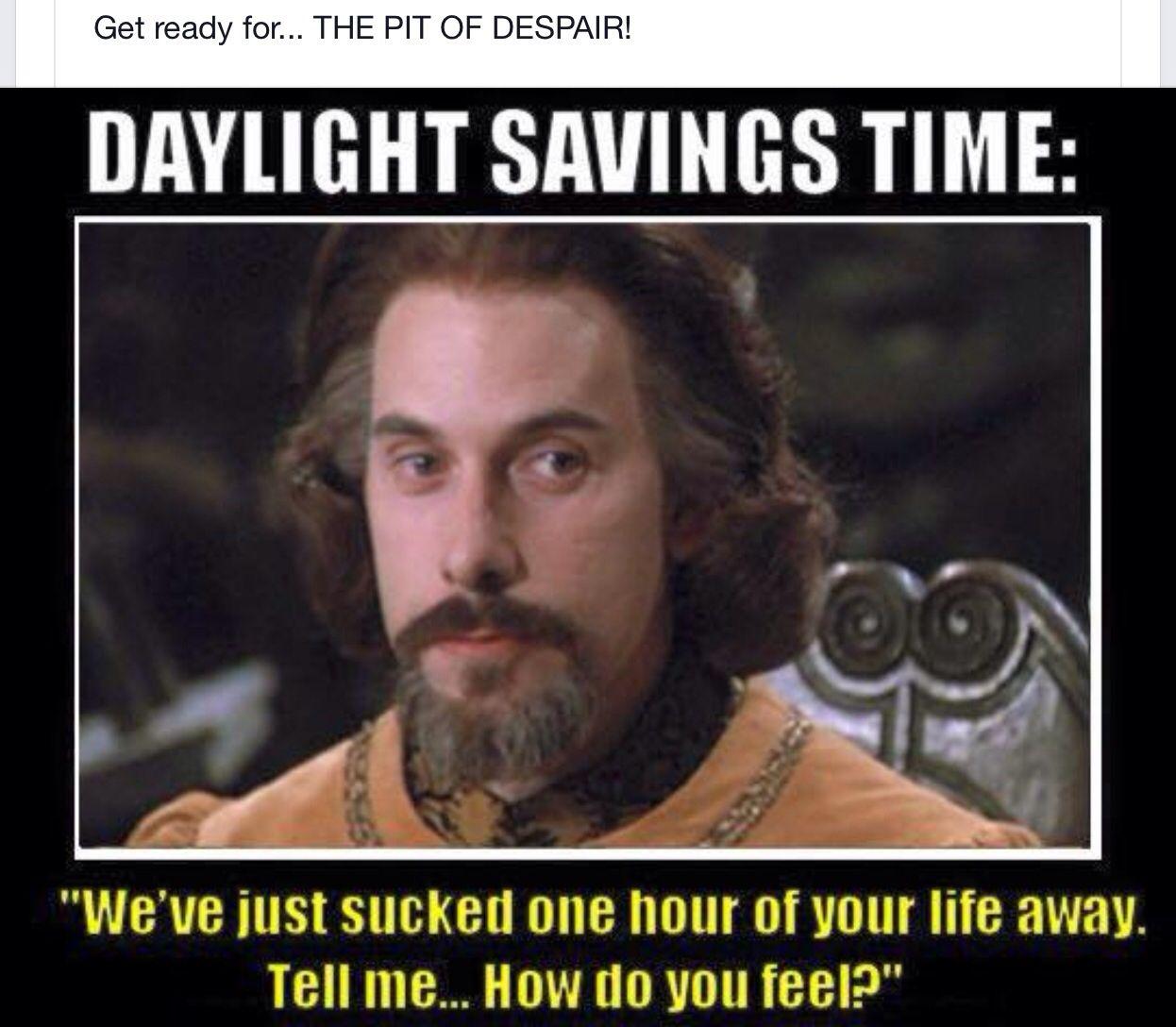 Princess Bride Humor Daylight Savings Time Princess Bride Quotes Funny Quotes