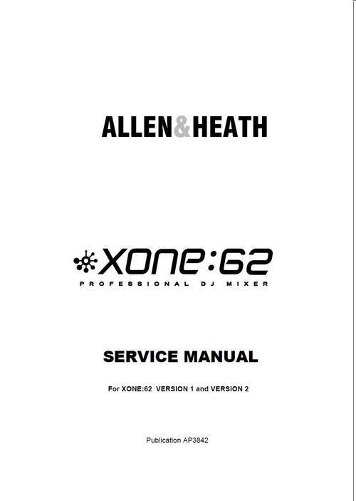 Allen & Heath Xone-62 Mixer , Original Service Manual