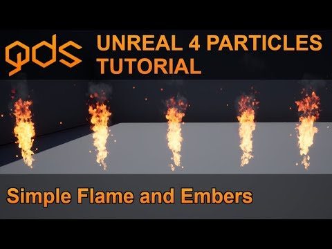 Unreal 4 Particles Tutorial Simple Flame Embers Smoke Youtube Tutorial Simple Flames
