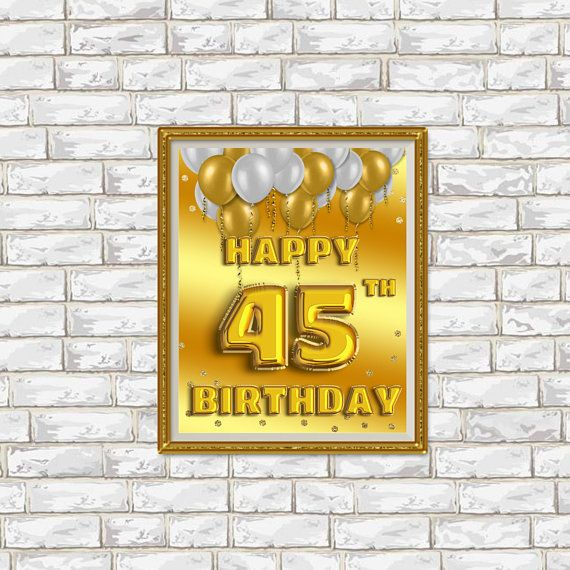 Happy Birthday 45 Golden Balloons Gold Sign 45th Decor Banner Party
