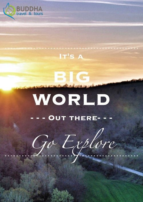 Explore The World Quotes It's A Big World Out There Go Explore #weekend #travel #quote .