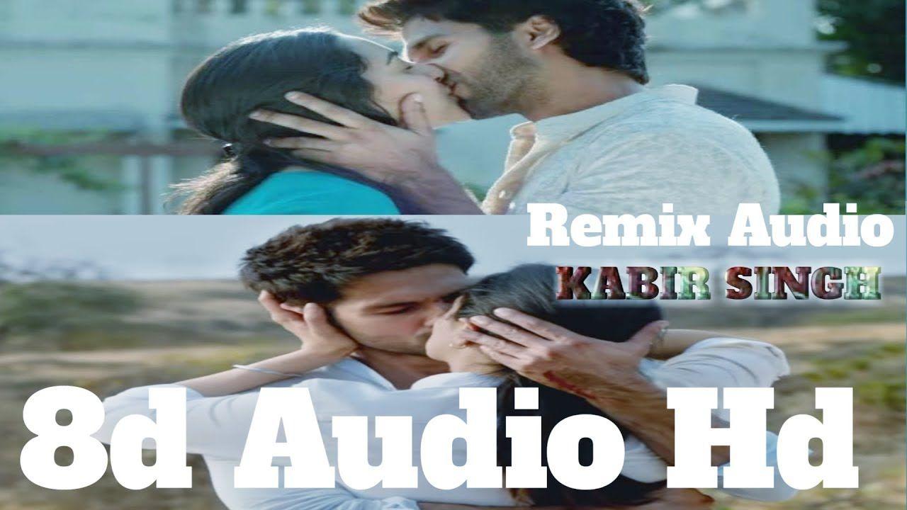Kabir Singh Movie All Song 8d Audio Bekhayali Airjit Singh