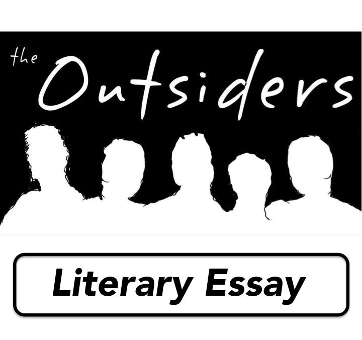 the outsiders summative assessment literary essay complete  the outsiders summative assessment literary essay complete task sheet rubric