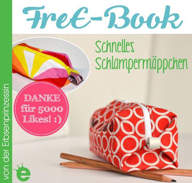 FreE-Book: Schnelles Schlampermäppchen - Erbsenprinzessin Blog