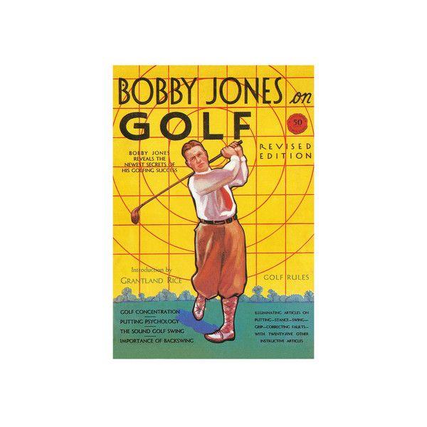 Bobby Jones Golf Magazine Wall Art Print ($30) ❤ liked on Polyvore ...