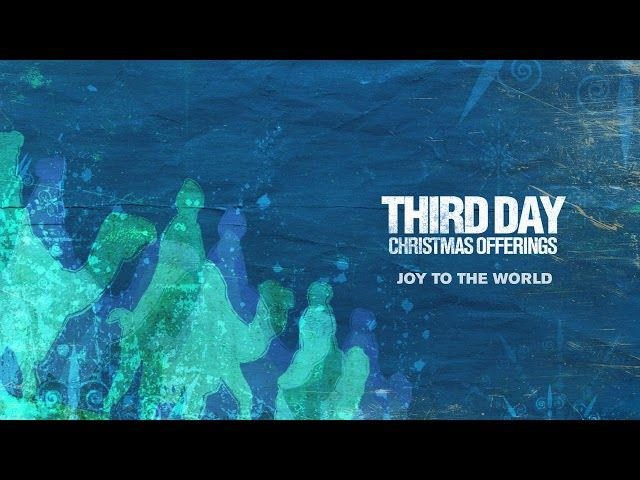 Third Day - Joy To The World (Official Audio) in 2020 | Joy to the world, What child is this ...