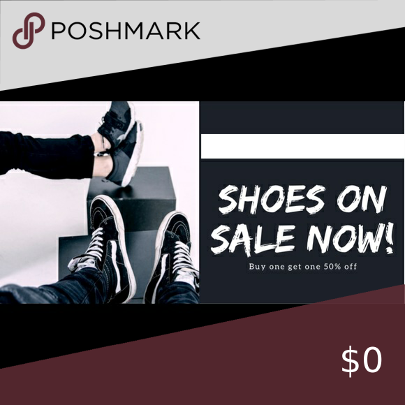 BOGO: ALL SHOES! All shoes buy one get