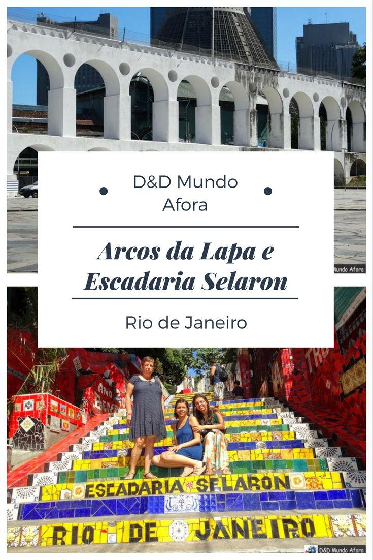Arcos Da Lapa E Escadaria Selaron Rio De Janeiro Https Www