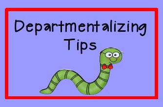 Tips for teachers who departmentalize plus FREE printable.