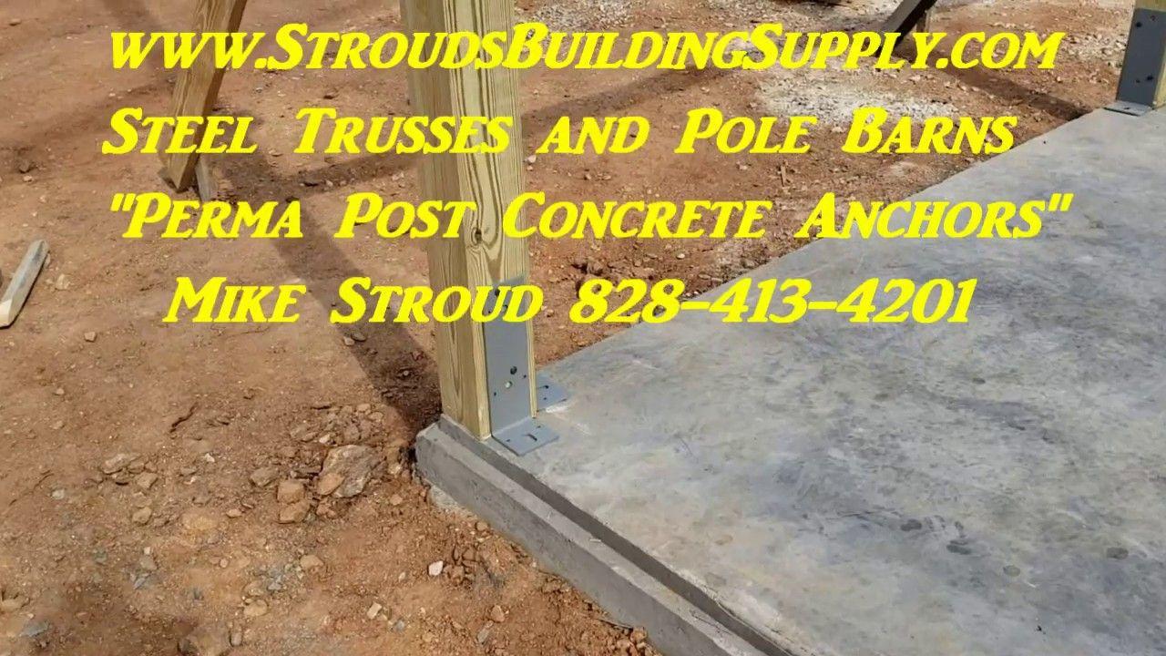 Steel Trusses and PERMAPOST Concrete Anchors Concrete