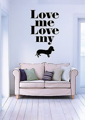 Wall Stickers Vinyl Decal Quote Love Me Love My Dog Funny Z - Vinyl stickers for marketing