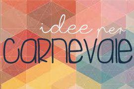 tutorial diy idee per Carnevale ME creativeinside