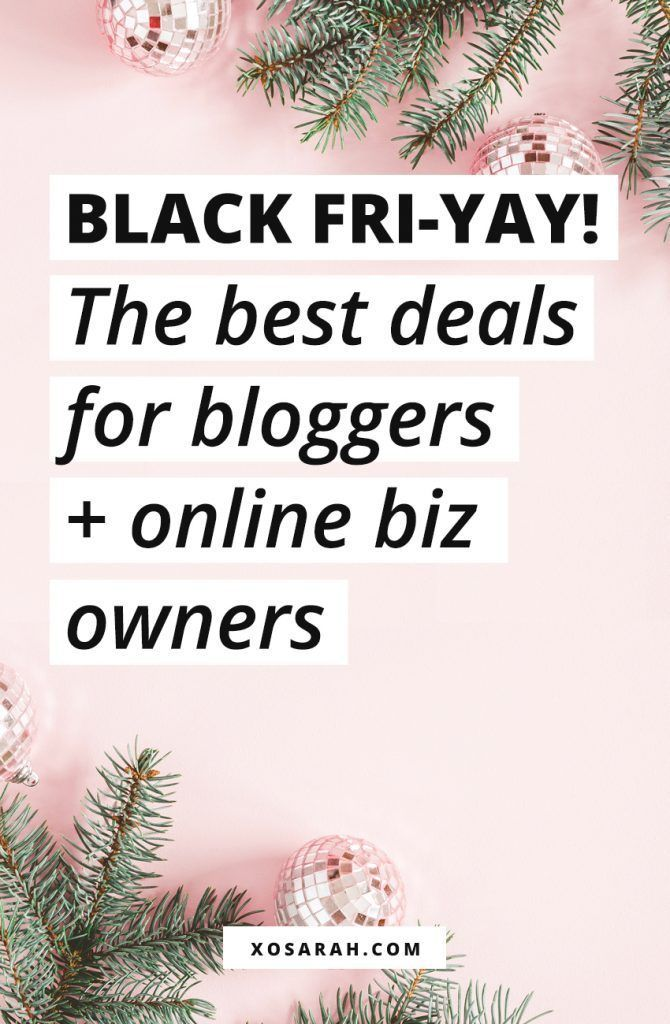 Black Fri-YAY! The best deals for bloggers + online biz owners