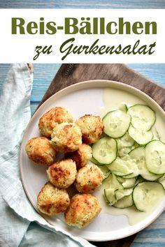 Photo of Reis-Bällchen. Zu Gurkensalat.