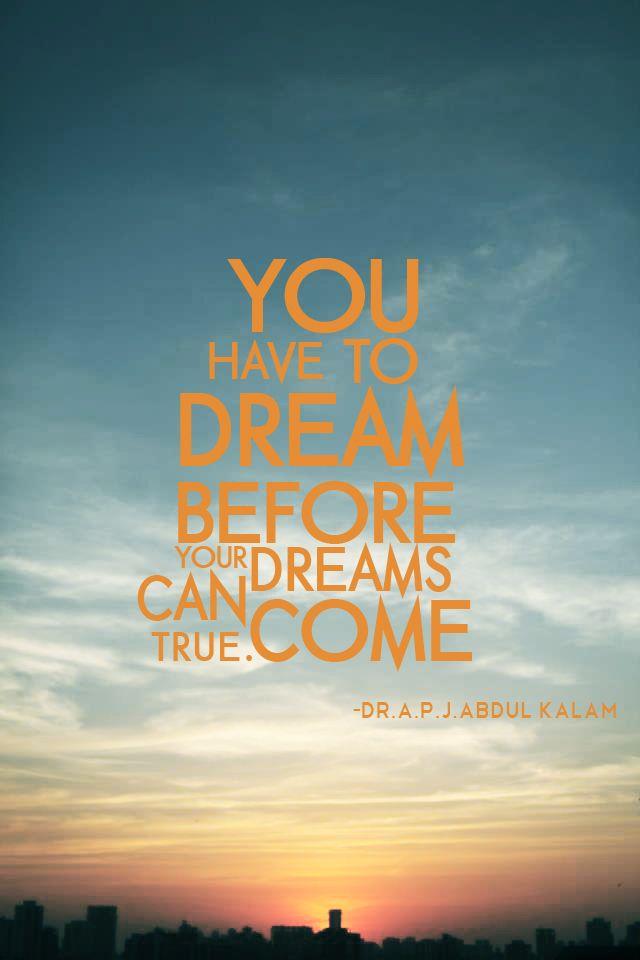 your dreams can come true