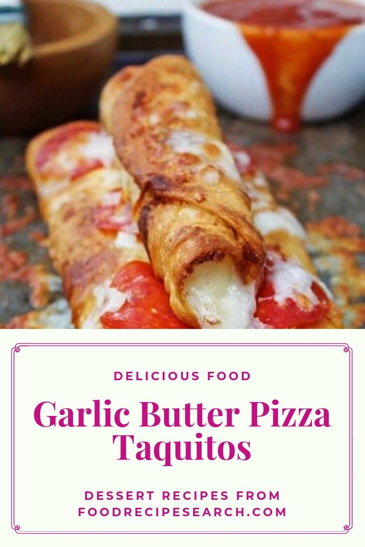 Butter Pizza Taquitos - It really is a Mexican foodstuff that has a really delicious taste. W... Ga