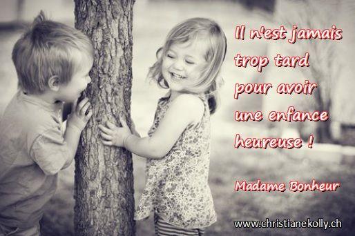Il N Est Jamais Trop Tard Pour Avoir Une Enfance Heureuse Photos