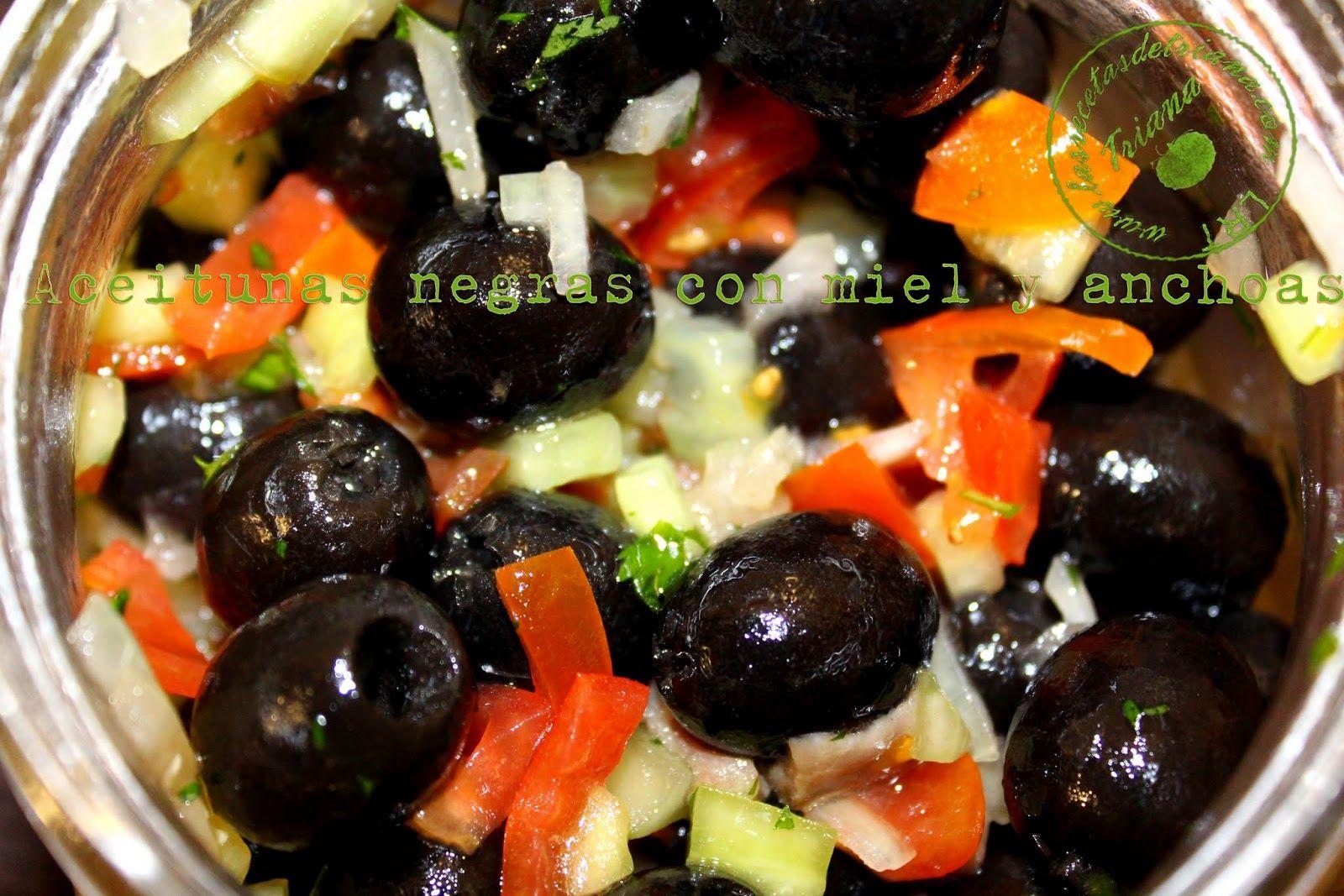 Las recetas de Triana: Aceitunas negras con miel y anchoas