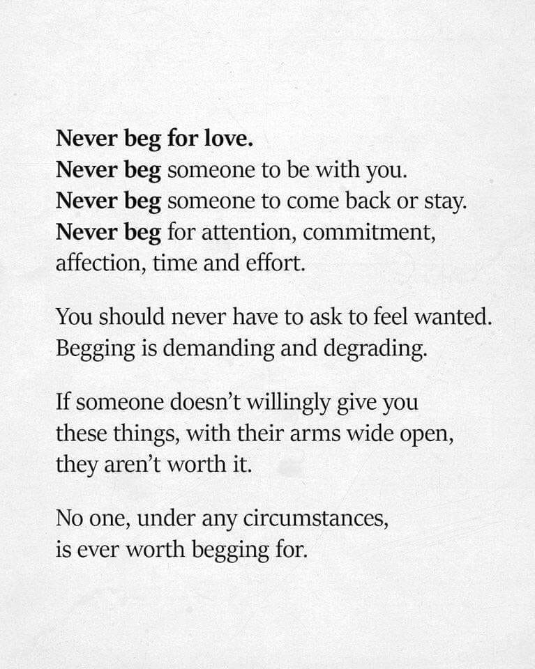 Never Beg Quotes : never, quotes, Never, Love,, Words, Quotes,, Begging, Quotes