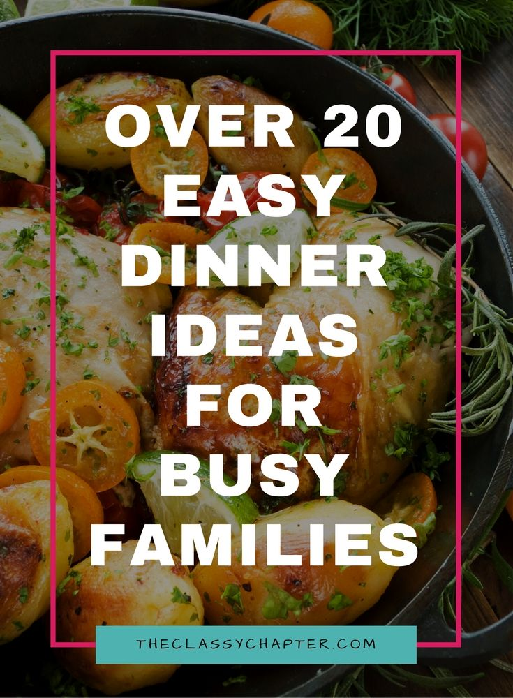 Here are my favorite fast and easy dinner ideas for busy families