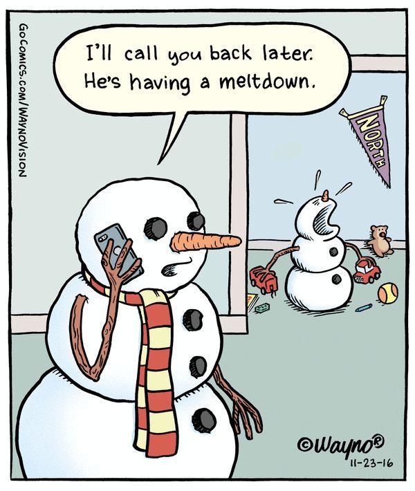 I Ll Call You Back Later He S Having A Meltdown Christmas Jokes Christmas Puns Christmas Humor