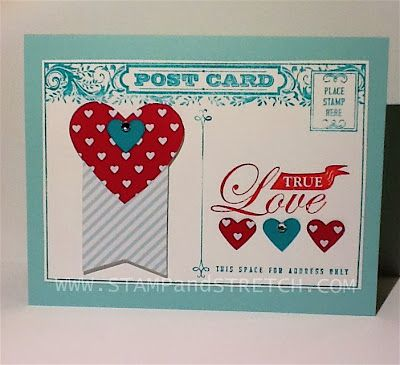 Stamp and Stretch: Follow My Heart Project 4 of 6 Using the Sweetheart Treat Bags and Post Card stamp set. www.stampandstretch.com