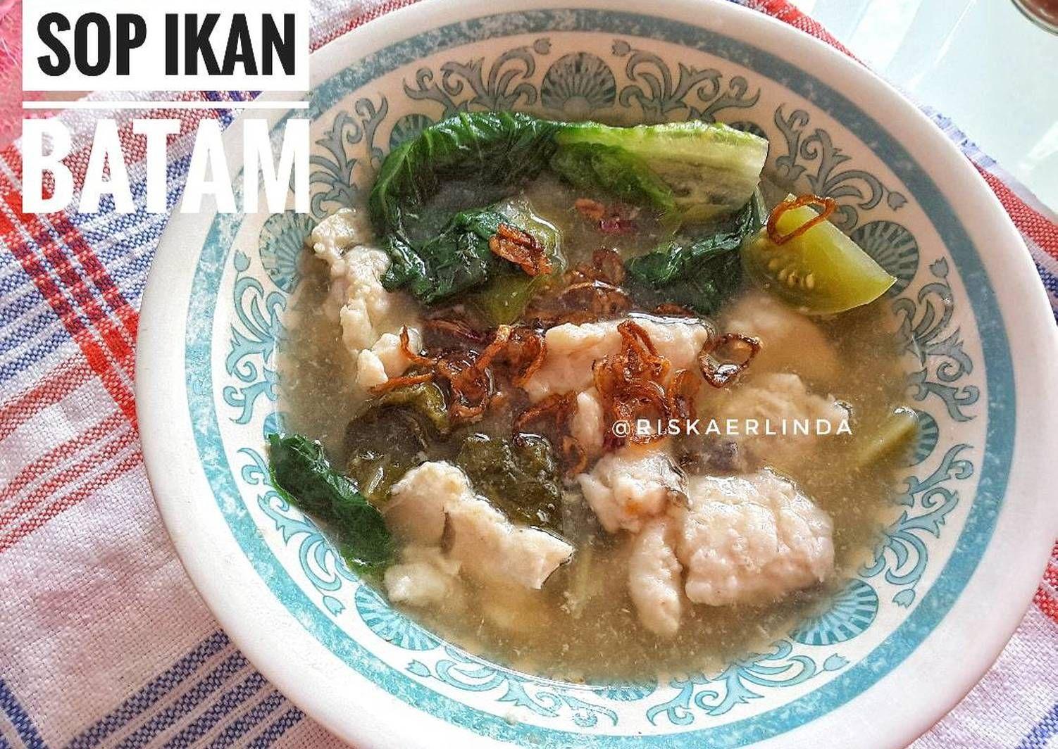 Resep Sop Ikan Batam Oleh Riska Erlinda Resep Resep Makanan Resep Makanan