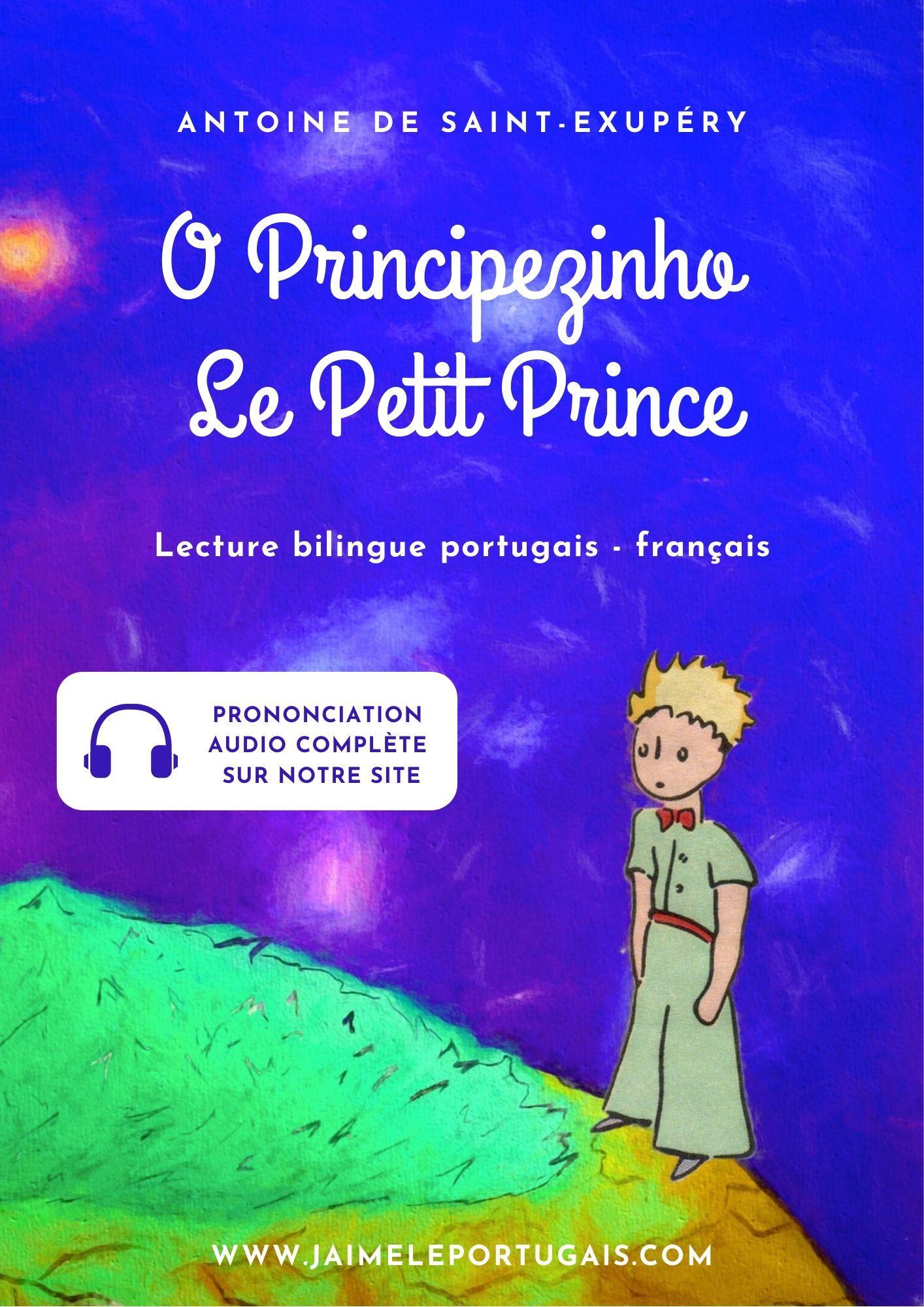 Le Petit Prince Lecture Bilingue Portugais Francais Avec La Prononciation Audio Le Petit Prince Portugais Prince