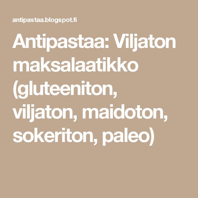 Antipastaa: Viljaton maksalaatikko (gluteeniton, viljaton, maidoton, sokeriton, paleo)