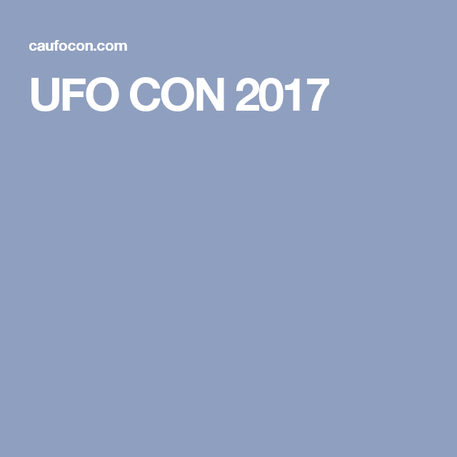 UFO CON 2017