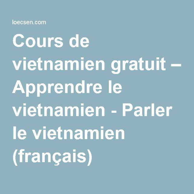 Cours de vietnamien gratuit – Apprendre le vietnamien