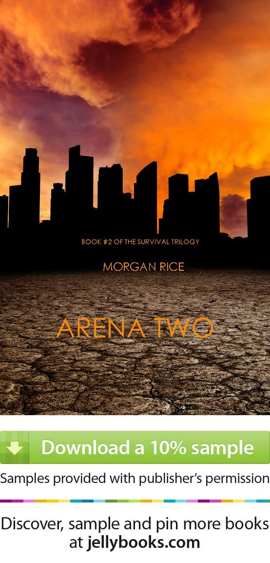 'Arena Two' by Morgan Rice - Download a free ebook sample and give it a try! Don't forget to share it, too.