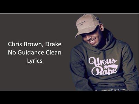 Chris Brown No Guidance Feat Drake Clean Lyrics Youtube