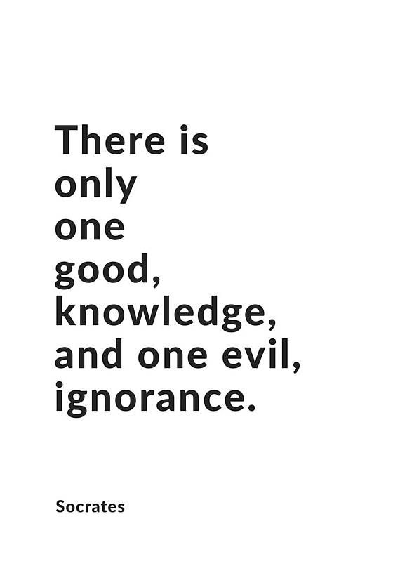 Socrates print socrates quote philosophy print philosophy poster there is only one good knowledge and one evil ignorance socrates philosophy quote fandeluxe Images