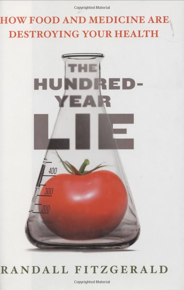 The Hundred-Year Lie: How to Protect Yourself from the Chemicals That Are Destroying Your Health: Randall Fitzgerald: 9780452288393: Amazon.com: Books