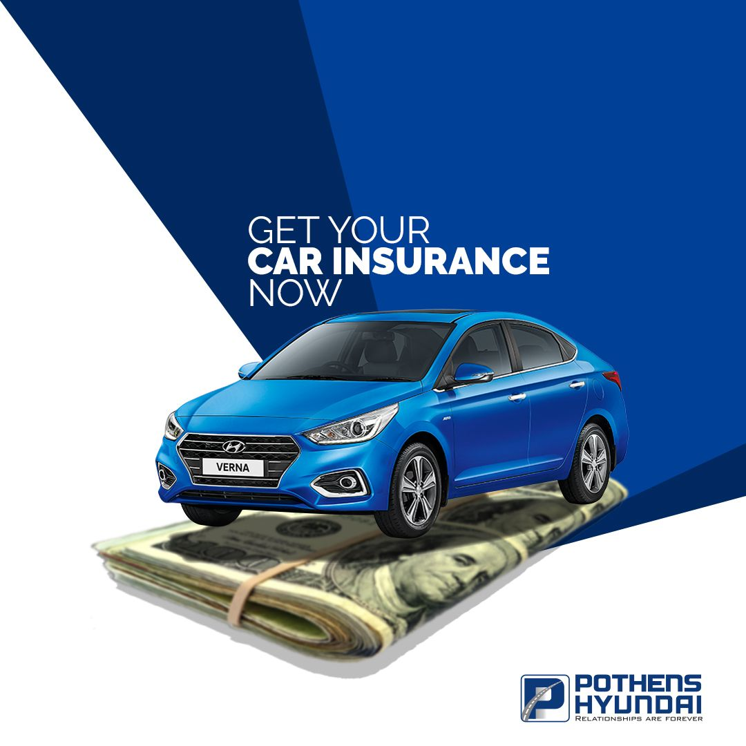 Get Easy Hassle Free Car Insurance At Pothens Hyundai Bypass