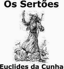 GOTAS DE LITERATURA BRASILEIRA: OS SERTÕES - de Ecuclides da Cunha