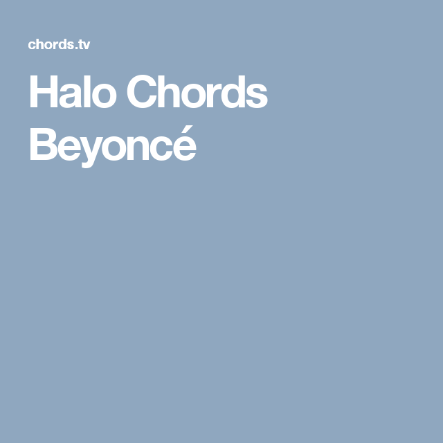 Halo Chords Beyoncé | Music | Pinterest | Guitar sheet music, Guitar ...