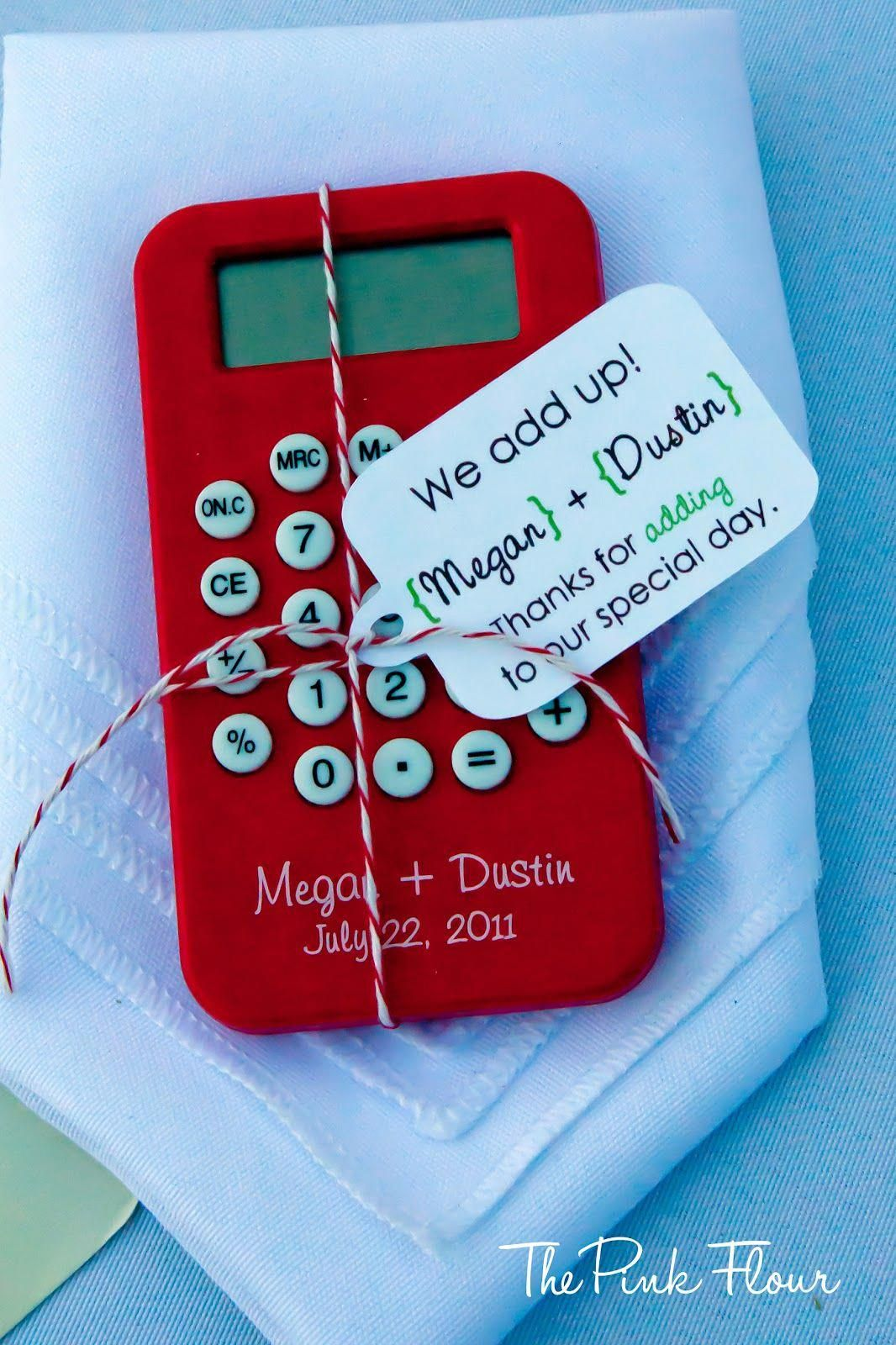 Calculator Wedding Favor From The Pink Flour Omg I Love This Uniqueweddingfavorsawesome Unique Wedding Favors Teacher Wedding Wedding Puns