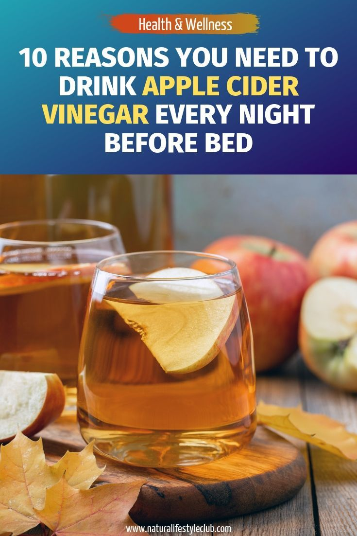 10 Reasons You Need to Drink Apple Cider Vinegar Every