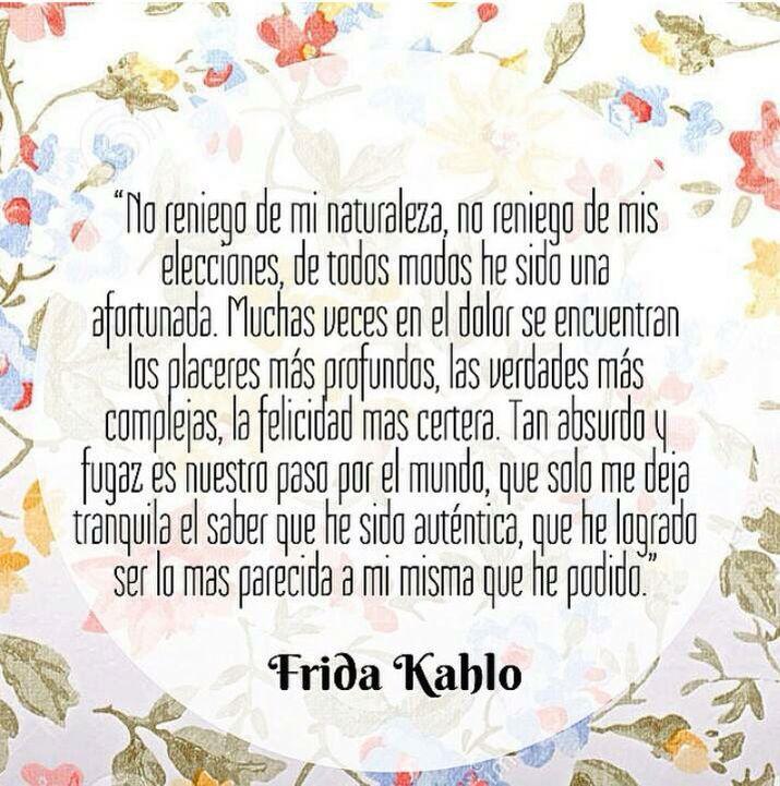 Poema De Diego Rivera A Frida Kahlo Frida Kalho No Reniego De Mi Naturaleza Frase De Frida Kahlo