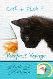 Purrfect Voyage by Ruth J. Hartman