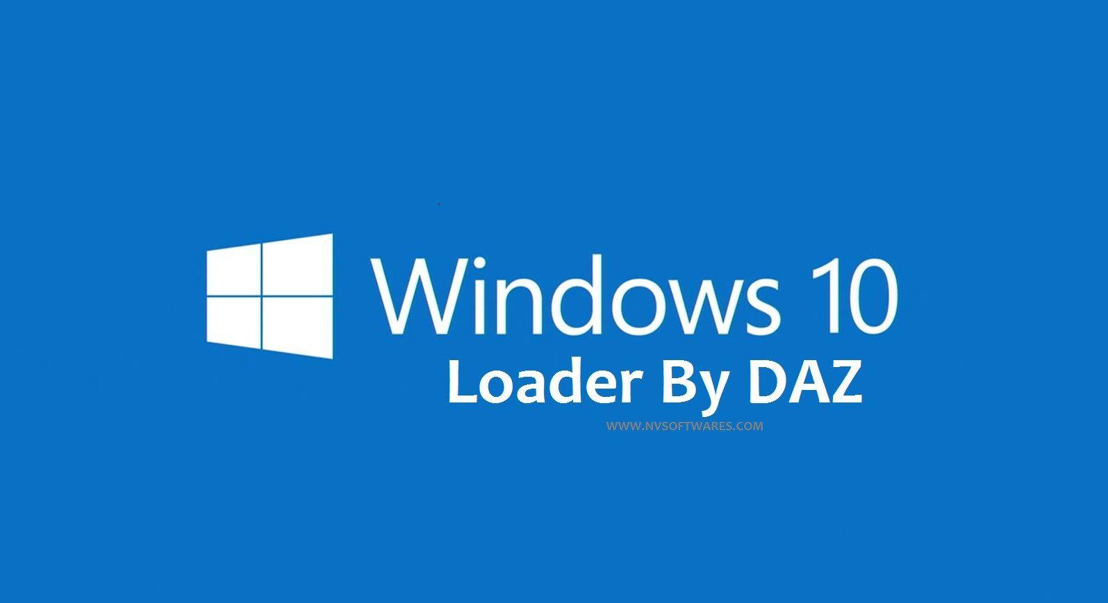Windows 10 Loader Activator By DAZ Free Download | Crack