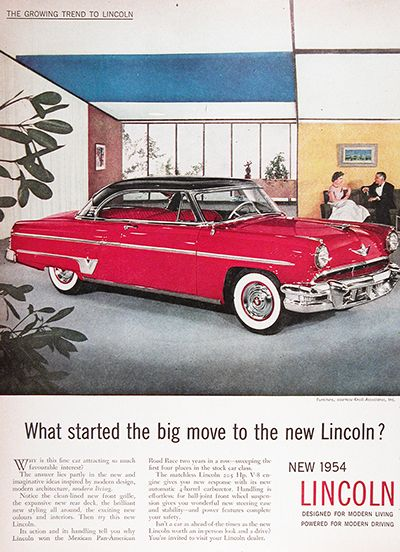 1954 Lincoln Capri Coupe original vintage advertisement. Notice the clean lined new front grille, the expansive new rear deck, the brilliant new styling all around, the exciting new colours and interiors. Then try this new Lincoln. Price: $18.88 Delivery Included.