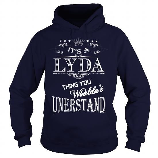 LYDA, LYDA T Shirt, LYDA Tee #name #tshirts #LYDA #gift #ideas #Popular #Everything #Videos #Shop #Animals #pets #Architecture #Art #Cars #motorcycles #Celebrities #DIY #crafts #Design #Education #Entertainment #Food #drink #Gardening #Geek #Hair #beauty #Health #fitness #History #Holidays #events #Home decor #Humor #Illustrations #posters #Kids #parenting #Men #Outdoors #Photography #Products #Quotes #Science #nature #Sports #Tattoos #Technology #Travel #Weddings #Women