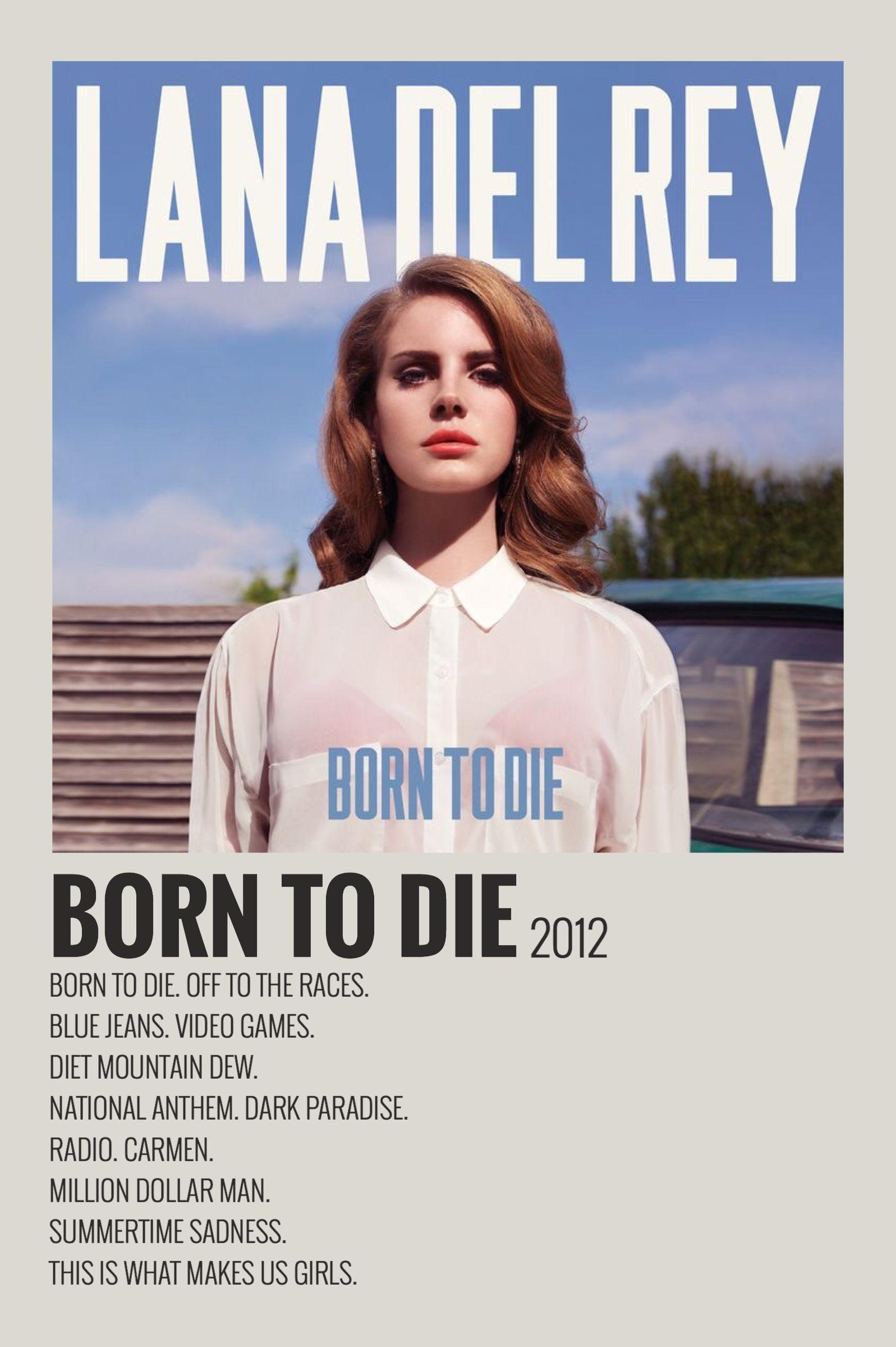 Alternative Minimalist Music Album Polaroid Poster Born To Die By Lana Del Rey 2012 In 2020 Movie Posters Minimalist Film Posters Minimalist Vintage Music Posters