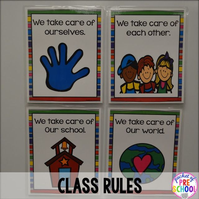 Take Care Of Each Other: Class Rules: We Take Care Of Ourselves, Each Other, Our