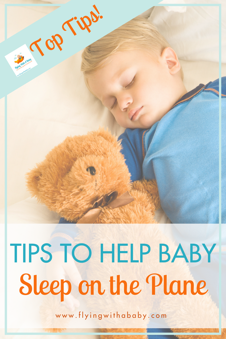 99ce5f80e37 Top Tips To Help Baby Sleep On A Plane  Includes tips for kids of ...