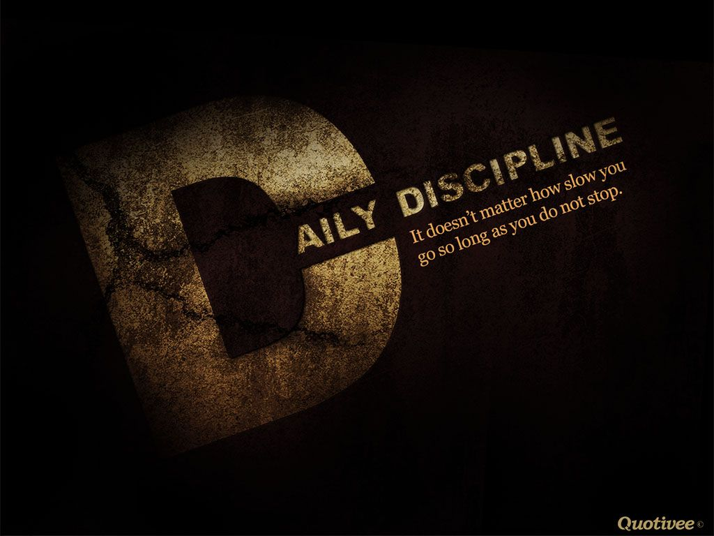 Discipline Wallpapers Adorable 43 Discipline Photos 4k Ultra Hd Discipline Inspirational Quotes Motivation Motivational Wallpaper